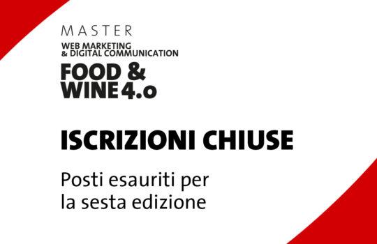 Chiusura iscrizioni 6^ edizione Master Food & Wine 4.0